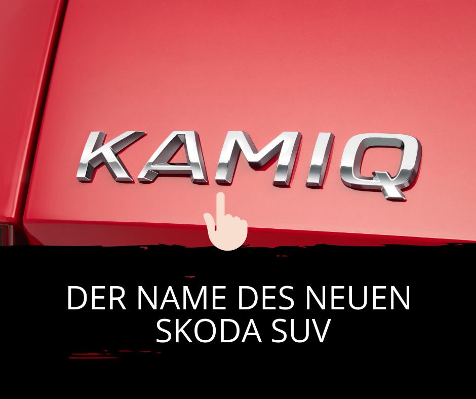 Das dritte SUV nennt sich auch in Europa KAMIQ